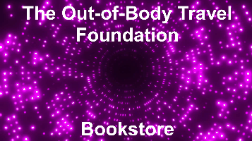 The Out-of-Body Travel Foundation Bookstore