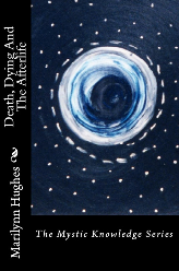 Out-of-Body Travel (The Mystic Knowledge Series)