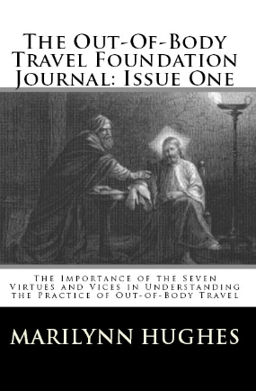 The Out-of-Body Travel Foundation Journals ( 30 Issues), By Marilynn Hughes