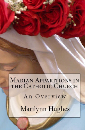 Marian Apparitions of the Catholic Church (The Overview Series), By Marilynn Hughes
