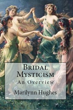 Bridal Mysticism (The Overview Series), By Marilynn Hughes