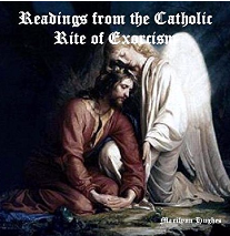 Readings From the Catholic Rite of Exorcism, By Marilynn Hughes