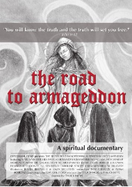 The Road to Armageddon: a Spiritual Documentary, ,Featuring  Marilynn Hughes, The Out of Body Travel Foundation