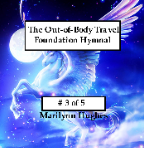 The Out-of-Body Travel Foundation Hymnal on CD (#3 of 5), By Marilynn Hughes (An Out of Body Travel Music CD)