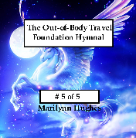 The Out-of-Body Travel Foundation Hymnal on CD (#5 of 5), By Marilynn Hughes (An Out of Body Travel Music CD)
