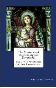 The Mysteries of the Redemption Devotional, By Marilynn Hughes (An Out-of-Body Travel Book)
