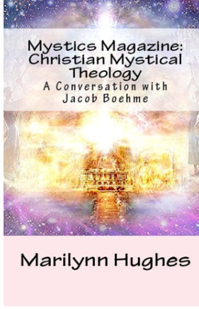 Mystics Magazine: Mystical Theology of Different Faiths (9 Issues), By Marilynn Hughes (An Out-of-Body Travel Magazine