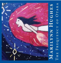 The Frequency of Otara: The Call of the Angels to Out-of-Body Travel, By Marilynn Hughes (An Out of Body Travel CD)