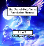 The Out-of-Body Travel Foundation's Hymnal on CD! (CD # 1 of 5), By Marilynn Hughes (An Out of Body Travel Music CD)