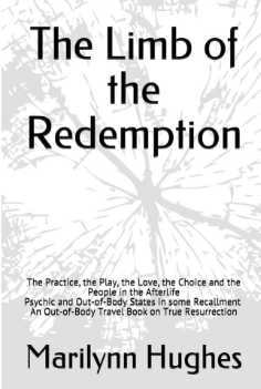 The Limb of the Redemption, By Marilynn Hughes (An Out-of-Body Travel Book)