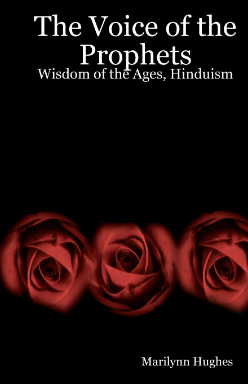 The Voice of the Prophets: Wisdom of the Ages, Encyclopedia of Ancient Sacred Texts in Twelve Volumes, By Marilynn Hughes (An Ancient Sacred Texts Encyclopedia)